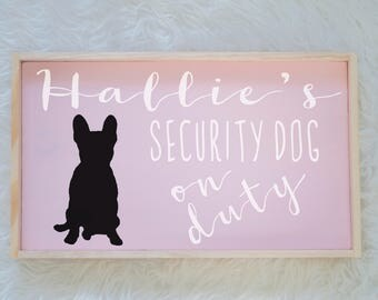 French Bulldog Silhouette Painted Wood Nursery Sign, Kids Room Sign, Security Dog, Guard Dog on Duty, Kids Room Decor, Dog Decor, Baby Decor