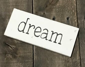dream sign, graduation sign, class of 2018, inspirational sign, graduation Decor, graduation gift, spring decor,  reclaimed wood sign