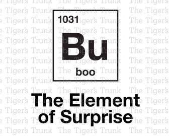Bu | Boo | The Element of Surprise | Halloween or Anytime! | periodic table | cutting file package (SVG, JPG, DXF files)