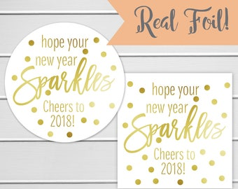 Hope Your New Year Sparkles Stickers, Gold Foil Cheers to 2018 Labels, Color Foil on White Happy New Year Labels (#614-F)