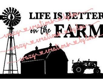 Life is better on the farm 2 digital cut file for htv-vinyl-decal-diy-plotter-vinyl cutter-craft cutter-.SVG & JPEG format