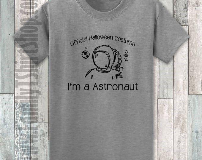 Official Halloween Costume I'm a Astronaut T-shirt