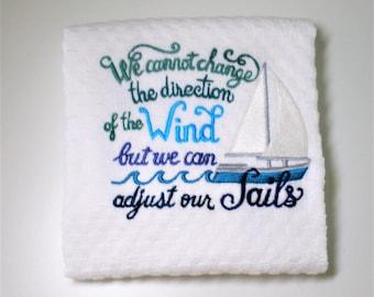 "Inspirational Towel, Inspirational Gift, Sailboat Decor, Thinking Of You Gift, Ocean Decor, Beach House Decor, Birthday, Hostess  ""Sails"""