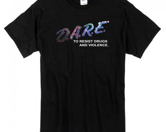 Dare To Resist Drugs & Violence Shirt Galaxy Print Multiple Sizes 1990s Retro
