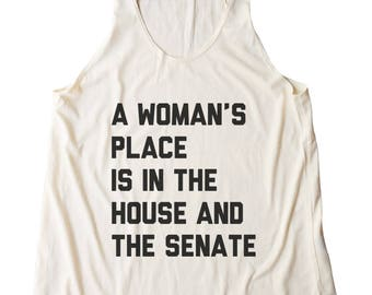 A Woman's Place Is In The House And The Senate Shirt Tumblr Shirt Ladies Graphic Girls Workouts Gym Racerback Women Tank Top Fitness Tank