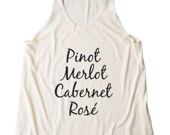 Pinot Merlot Cabernet Rose Shirt Hipster Fashion Grunge Tumblr Funny Quote Trendy Women Tank Top Racerback Tank Top Lady Gifts Teen Shirt