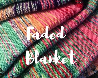 Faded Blanket PATTERN, Knitting Pattern, INSTANT DOWNLOAD