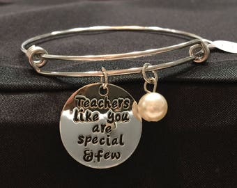 Teachers Like You are Special & Few Adjustable Bangle Style Bracelet
