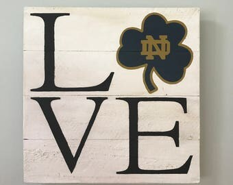 Notre Dame LOVE // Custom // Gifts for Her // Gifts for Him // Wedding // Pallet / UND / College / University / Fighting Irish // ND / Home