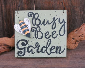 Busy Bee Garden Sign, Painted Wood Plaque, Wooden Flower Decoration,  Vegetable Decor,