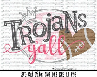 Football SVG, Trojans yall svg, svg file socuteappliques, cheer svg, SvG Sayings, football svg, football sister svg, football mom svg