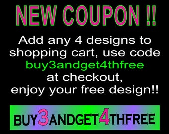 DISCOUNT COUPON Code for Machine Embroidery Design Instant Downloads BUY3ANDGET4THFREE