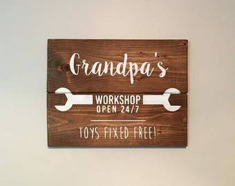 Grandpa's Workshop Open 24/7 Wood Sign -- Toys Fixed Free   White on Wood