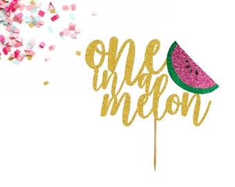One In A Melon Cake Topper - Watermelon Party - Summer Birthday - First Birthday Cake - Watermelon Cake Topper - Tutti Fruity Party Decor