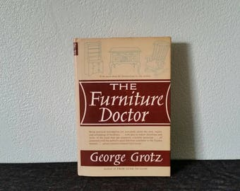 Furniture Repair Book, The Furniture Doctor By George Grotz