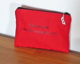 "Clutch bag /pochette theme 50 shades - message ""I can't I meet M.Grey makeup/keys/jewelry"