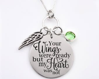 High quality memorial necklace, rememberance necklace, Your wings were ready but my heart was not, mom , dad, child