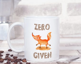 Funny coffee mugs for women, Zero fox given, Funny friend gift, Funny mug with saying for her, Gag gifts, Sarcastic Mug