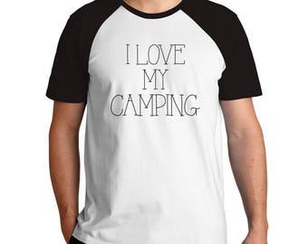 I love my Camping Raglan T-Shirt