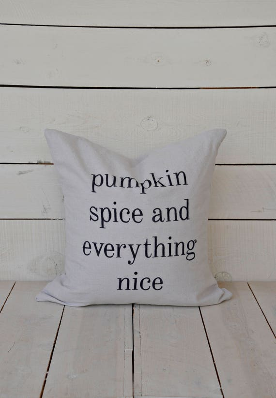 pumpkin spice and everything nice grain sack style pillow cover. patches are optional.