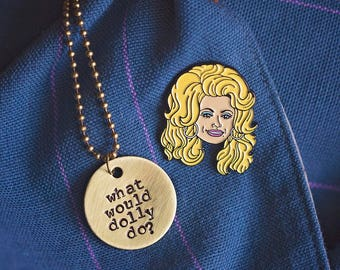 What Would Dolly Do Necklace | Hand-stamped Brass Disc Pendant Country Music Dolly Parton Boho