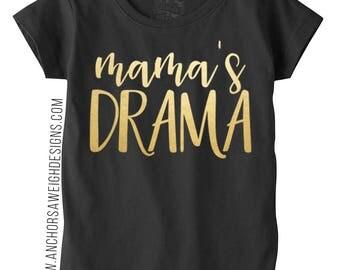 Mama's Drama Princess Tee