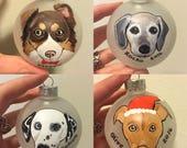 "Custom Dog Ornament (2.75"") - Hand Painted Christmas Ornament"