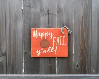 Happy Fall Y'all! Sign