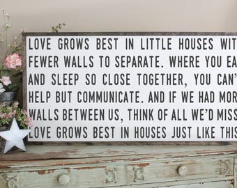 Love Grows Best, Little Houses Sign,  Houses Like This, Farmhouse Wall Decor, Inspirational Farmhouse Style, Wood Sign Saying, Large Sign