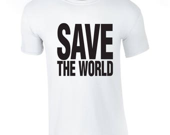 SAVE THE WORLD T Shirt Retro 80s Fancy Dress
