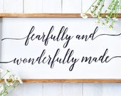 Fearfully and Wonderfully...