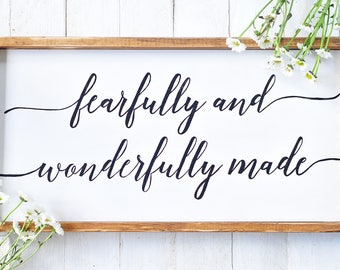 S A L E - Fearfully and Wonderfully Made, Psalm 139:14, Framed Wood Signs, Farmhouse Style Signs, Wood Signs, Rustic Wooden Signs, Scripture