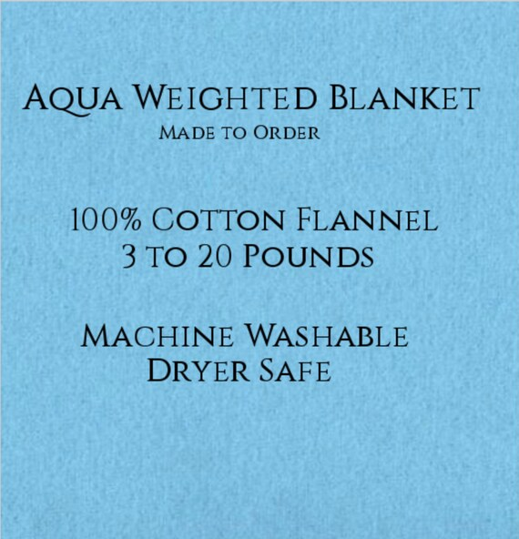 Solid Color, Weighted Blanket, Aqua, Up to Twin Size 3 to 20 Pounds.  Calming, Heavy Blanket, SPD, Autism, Weighted Blanket.