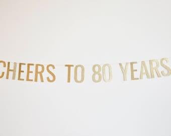 Cheers to 80 Years Banner - Birthday Banner
