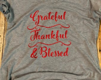Grateful Thankful and Blessed - V Neck Shirt