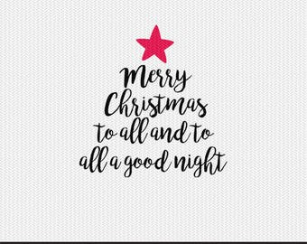 merry christmas to all and to all a good night svg dxf jpeg png file stencil monogram frame silhouette cameo cricut clip art commercial use