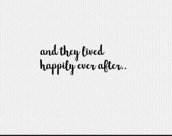 and they lived happily ever after valentines svg dxf jpeg png file stencil monogram frame silhouette cameo cricut clip art commercial use