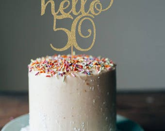 Hello 50 cake topper, 50th birthday decorations, 50th cake topper, 50th birthday cake topper, 50th birthday party, cake topper