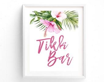 Tikki Bar Sign-PRINTABLE, Luau Sign, Luau Party, Drink Sign, Hawaiian, Tropical Flowers, Tropical Sign, Signature Drink, Drink Menu