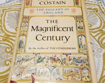 The Magnificent Century: The Pageant of England by Thomas B. Costain ** out of print 1951 European history book