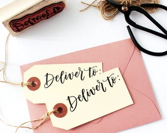 Deliver To Stamp, DIY Stamp, Calligraphy Stamp