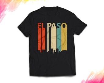 Vintage Retro 1970's El Paso texas T-Shirt, El Paso shirt women men, El Paso Gift, El Paso skyline t shirt, El Paso tshirt El Paso tee #1052