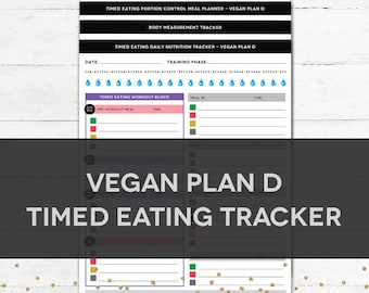 Timed Eating Planner & Tracker - VEGAN PLAN D