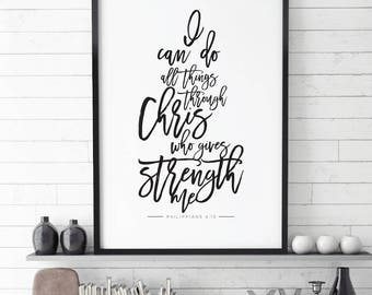 I Can Do All Things Through Christ Who Strengthens Me,  Bible Verse Printable Art Print, Philippians 4:13, Scripture, Printable,