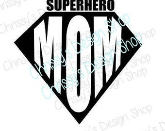 Super hero svg / Super mom svg / superhero mom svg / mom cut file / dxf / eps / super mom clip art / mom clipart / suerhero svg / mom file