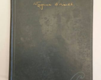 antique book 1925 - eugene oneill - a play in 3 parts - theatre performance acts - desire under elm - hairy ape - welded - first printing