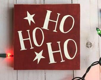 CLEARANCE -- Ho Ho Ho Christmas Sign, Santa Sign, Christmas Decor