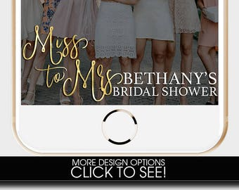 Miss to Mrs, Bridal Shower SNAPCHAT Filter, BRIDAL SHOWER, Bridal Shower Snap, White Floral Snapchat Filter, Wedding Snapchat Geofilter