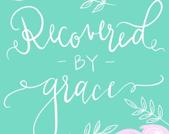 Recovered by Grace