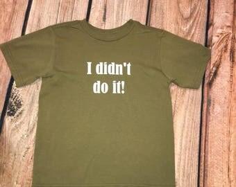 I Didn't Do It! Boys, Girls, Short Sleeve, Shirt